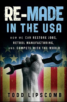 Re-Made in the USA By Lipscomb, Todd
